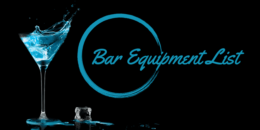 Bar Equipment List