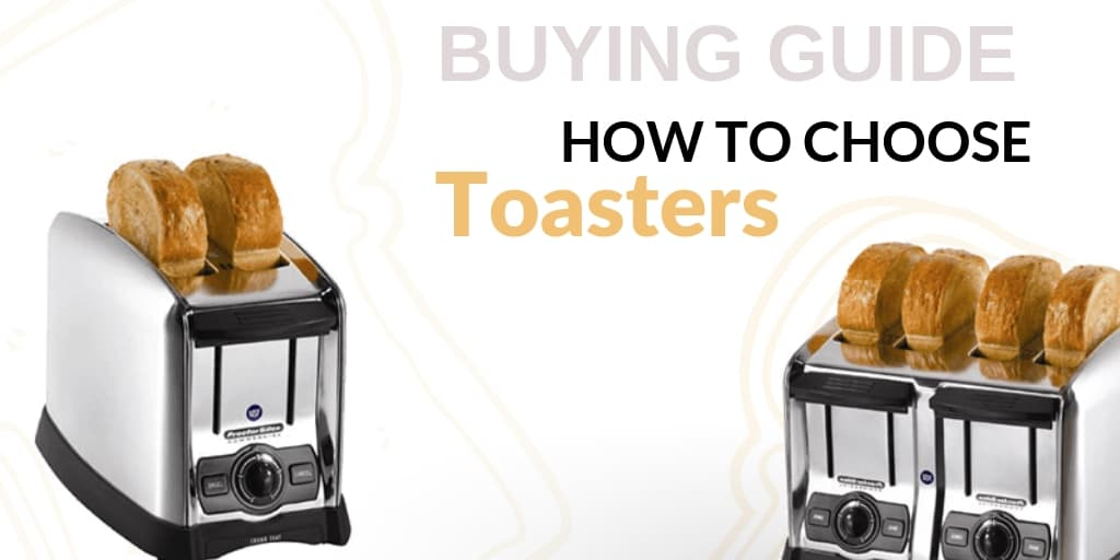 Buying Guide: How to Choose Toasters for Your Foodservice Establishment