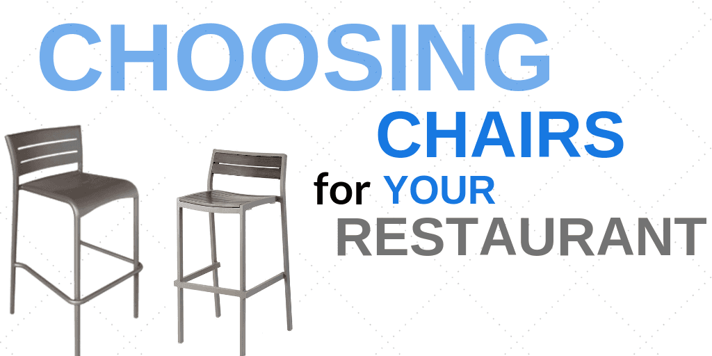 Choosing Chairs for Your Restaurant