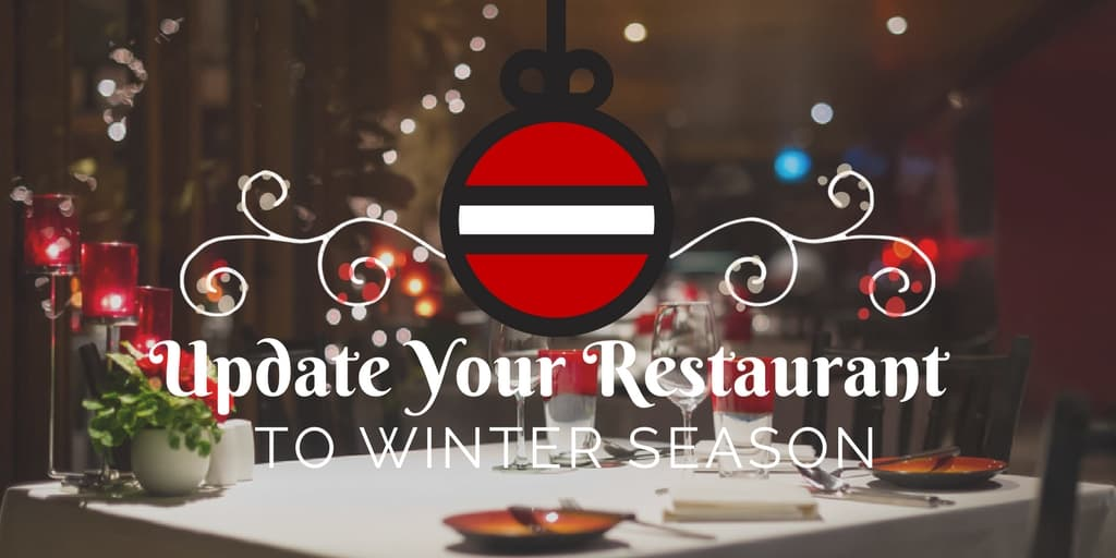 How to Update Your Restaurant to Winter Season