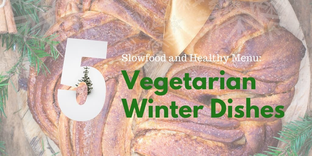 Vegetarian Winter Dishes
