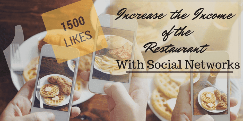 Social Networks Increase the Income of the Restaurant Business