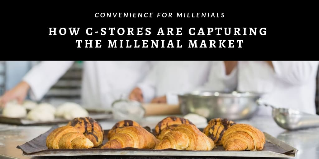 Convenience for Millenials: How C-Stores are Capturing the Millenial Market