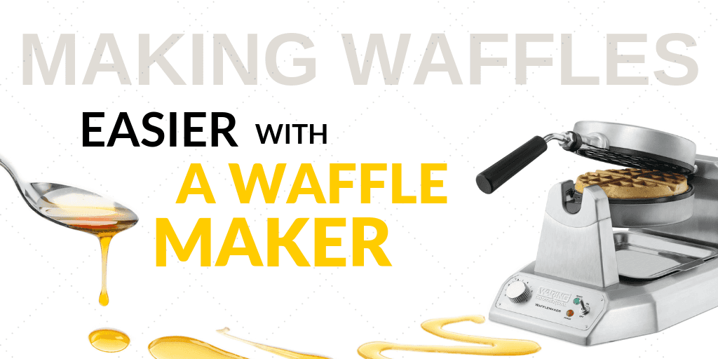 Making Waffles Has Never Been Easier than with a Commercial Waffle Maker