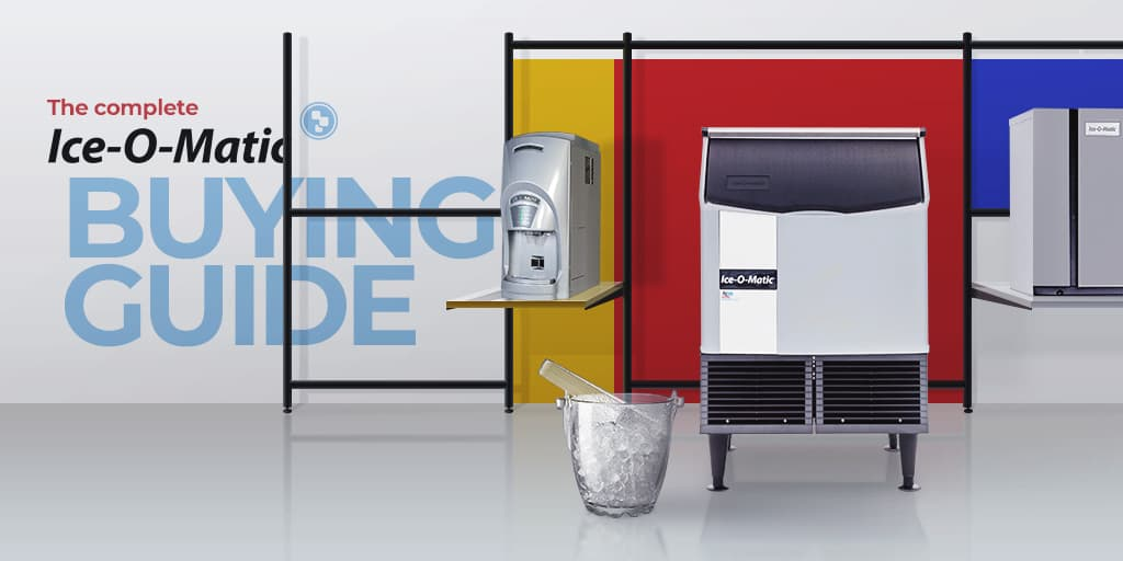 The Complete Ice-O-Matic Buying Guide